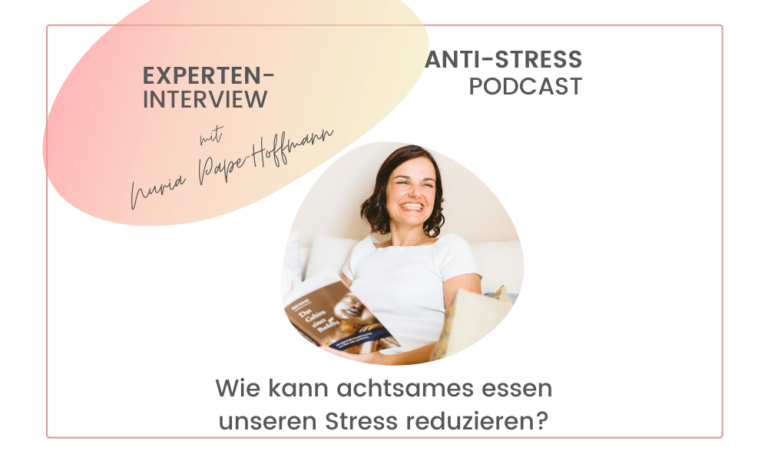 anti-stress-podcast Experteninterview Nuria Pape Hofmann