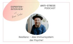 anti-stress-podcast Experteninterview Rene Traeder